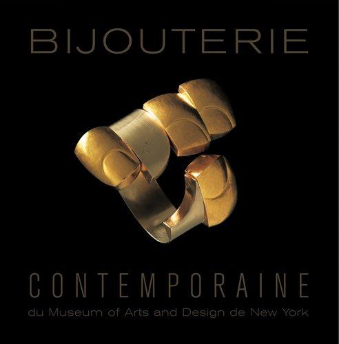 Bijouterie contemporaine du Museum of Arts and Design de New York