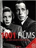 1001 films a voir avant de mourir de steven jay schneider collectif claude aziza pr?face 17 septembre 2009