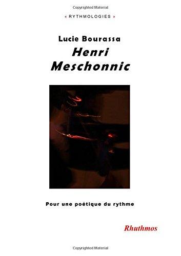 Henri Meschonnic: Pour une poétique du rythme