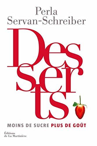 Desserts : Moins de sucre plus de goût