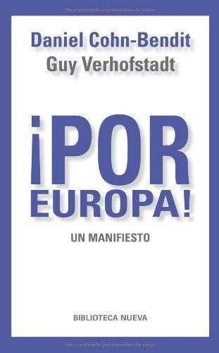 Descargar Libro ¡Por Europa!: Un manifiesto (Libros Singulares) de Daniel Cohn-Bendit