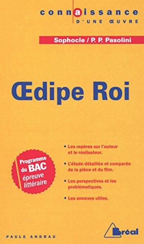Oedipe Roi : Etude compare de Sophocle et Pier Paolo Pasolini