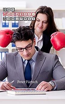 Das Manager-Manifest (German Edition) by [Fürtsch, Peter]