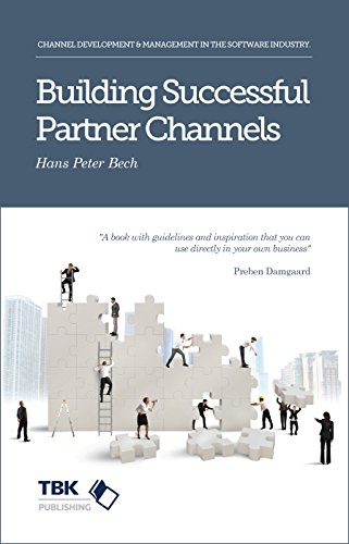Building Successful Partner Channels: in the Software Industry (English Edition)
