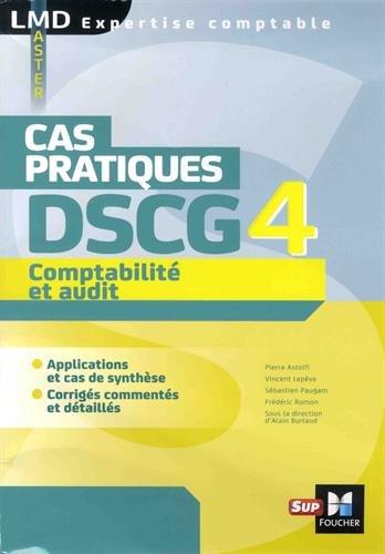 DSCG 4 Comptabilit et audit Cas pratiques