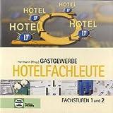 Gastgewerbe, Hotelfachleute, Fachstufen 1 und 2, CD-ROM