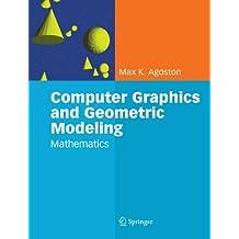 Computer Graphics and Geometric Modelling: Mathematics: Mathematics v. 2