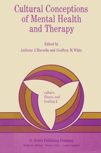 Cultural Conceptions of Mental Health and Therapy (Culture, Illness and Healing, Volume 4) by Anthony J. Marsella (1984-12-31)