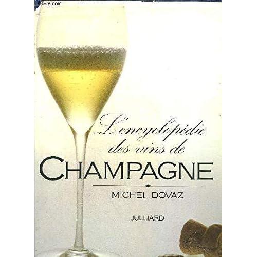 L'encyclopédie des vins de Champagne