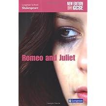 Romeo and Juliet (new edition) (LONGMAN SCHOOL SHAKESPEARE)