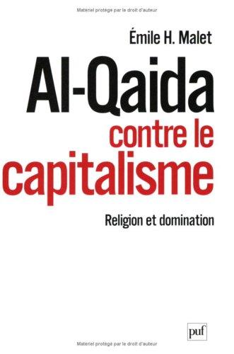 Al-Qaida contre le capitalisme : Religion et domination
