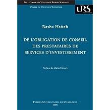 De l'obligation de conseil des prestataires de services d'investissement