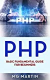 PHP: Basic Fundamental Guide for Beginners