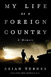 My Life as a Foreign Country: A Memoir by Brian Turner (2014-09-15)