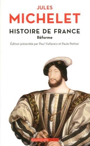 Histoire de France - tome 8 Réforme par Jules Michelet