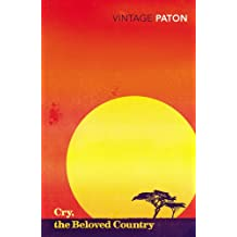 Cry, The Beloved Country (Vintage Classics)