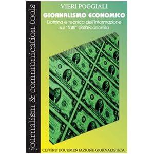 Giornalismo economico. Dottrina e tecnica dell'inf