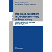 Trends and Applications in Knowledge Discovery and Data Mining: Pakdd 2017 Workshops, Mlsda, Bdm, Dm-bdm Jeju, South Korea, May 23, 2017, Revised Selected Papers