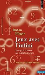 Jeux avec l'infini : Voyage à travers les mathématiques