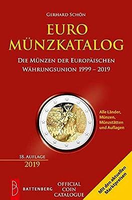 Euro Münzkatalog: Die Münzen der Europäischen Währungsunion 1999 – 2018