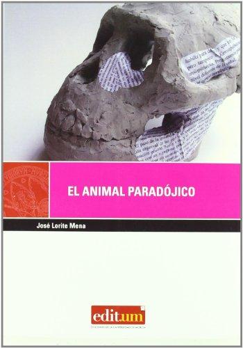 ANIMAL PARADOJICO, EL (3ª EDIC.)
