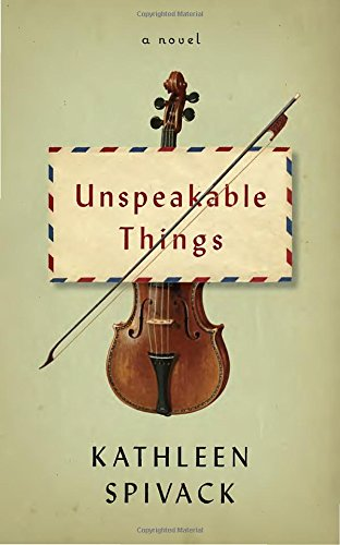 Unspeakable Things: A novel