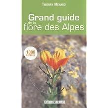 Grand guide de la flore des Alpes