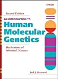 An Introduction to Human Molecular Genetics: Mechanisms of Inherited Diseases