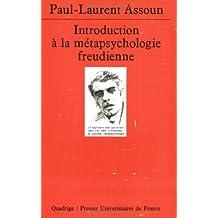 Introduction à la métapsychologie freudienne