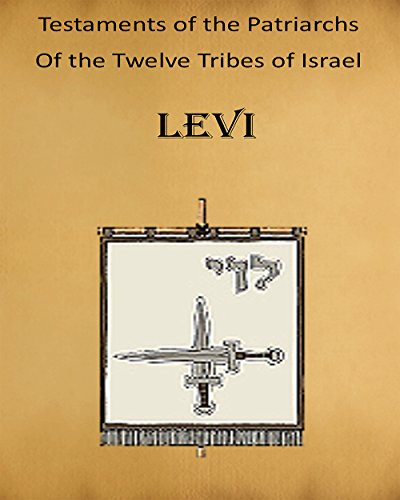 Testaments of the Patriarchs: Levi (English Edition) (Testament Von Levi)