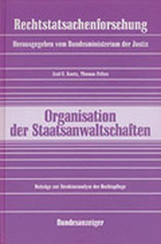 Organisationsuntersuchung der Staatsanwaltschaften (Rechtstatsachenforschung)