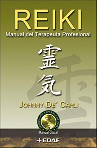 Reiki, Manual Del Terapeuta Profesional (Nueva era)