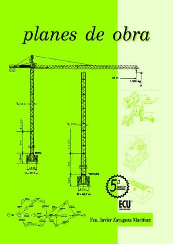 Planes de obra por Fco. Javier Zaragoza Martínez