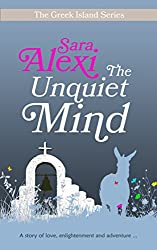 The Unquiet Mind (The Greek Island Series Book 3)