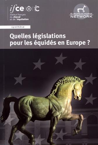 Quelles législations pour les équidés en Europe ? par collectif