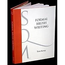 Formal Brush Writing