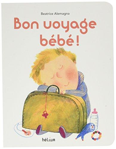 Bon voyage bb !