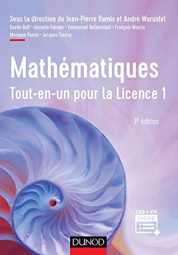 Mathématiques Tout-en-un pour la Licence 1 - 3e éd par Jean-Pierre Ramis