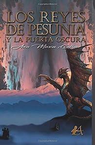 Los reyes de Pesunia y la puerta oscura par  Ana María Coelho