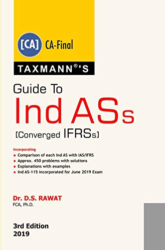 Guide to Ind ASs (Converged IFRSs) (CA Final) (3rd Edition 2019) (English Edition) (Ass Ds)