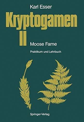 Kryptogamen II Moose. Farne: Praktikum und Lehrbuch (German Edition)
