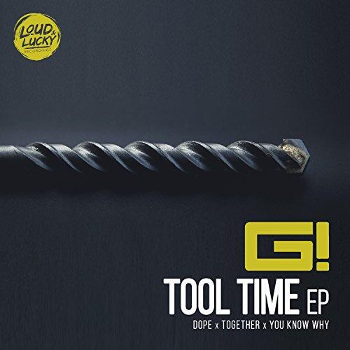 G! - Tool Time EP