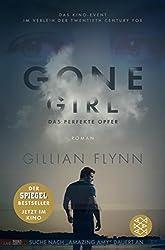 Gone Girl - Das perfekte Opfer: (Filmbuch) Roman