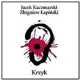 Songtexte von Jacek Kaczmarski - Krzyk