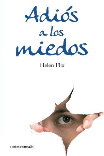 Adios a los miedos por Helen Flix