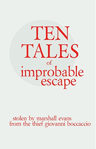 ten-tales-of-improbable-escape-stolen-from-the-thief-giovanni-boccacio-english-edition