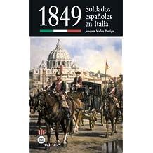 1849 - Soldados Españoles En Italia