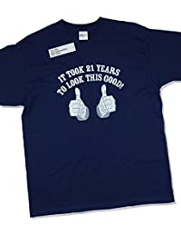 IT TOOK 21 YEARS TO LOOK THIS GOOD - Cadeau d'anniversaire 21 ans T-Shirt