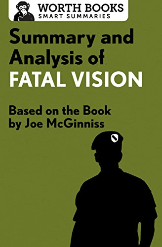 Summary and Analysis of Fatal Vision: Based on the Book by Joe McGinniss