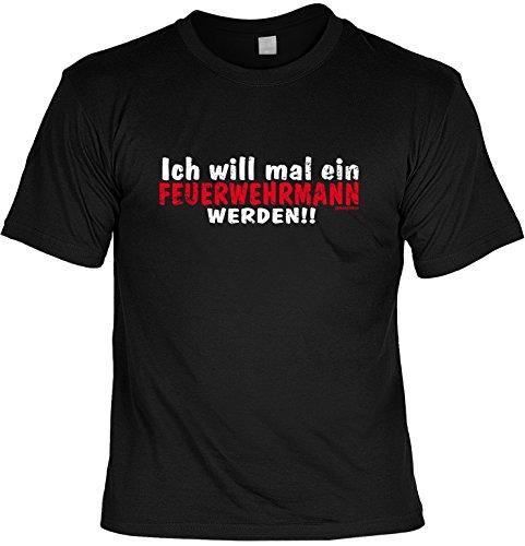 Super cooles T-Shirt: Ich will mal ein Feuerwehrmann werden!! Farbe: schwarz Schwarz